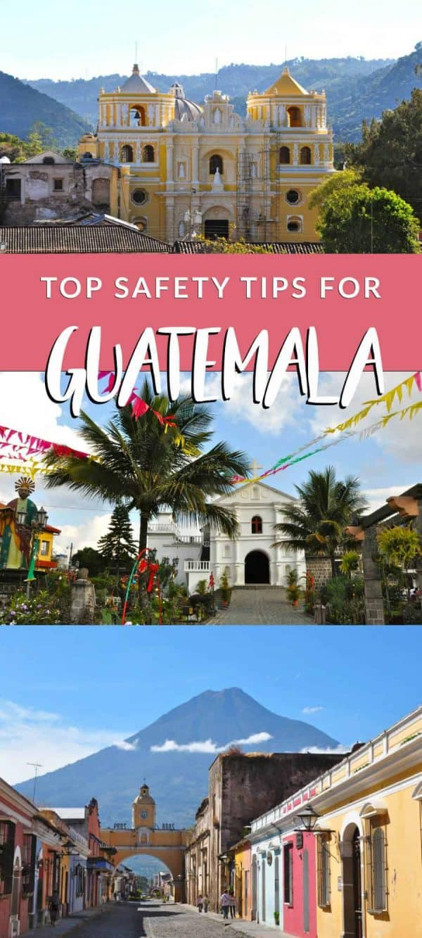 Is Guatemala Safe? Get a safety updates and tips on travel safety in Guatemala and Central America Guatemala Safety Tips