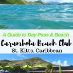 Guide to the Day Pass Carambola Beach Club