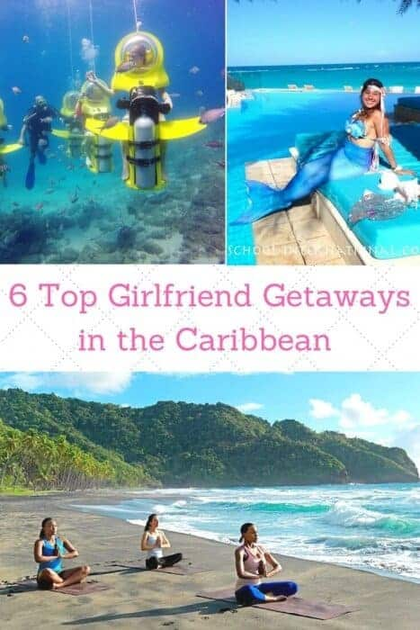 6 Top Girlfriend Getaways in the Caribbean