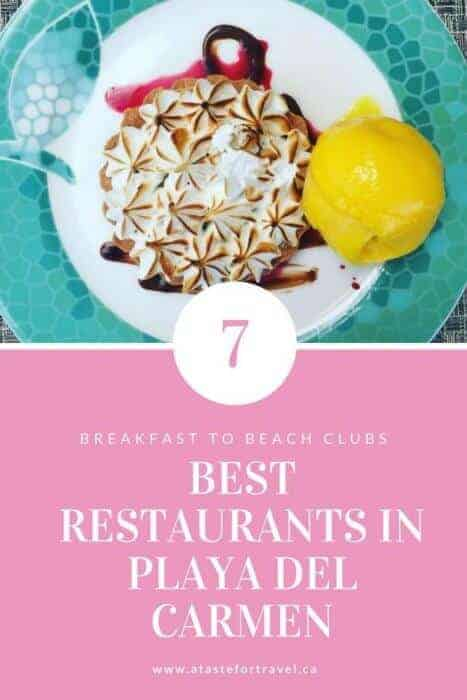 From beach clubs to breakfast joints, these are the 7 Best Restaurants to Try Now in Playa del Carmen Mexico #food #Mexico
