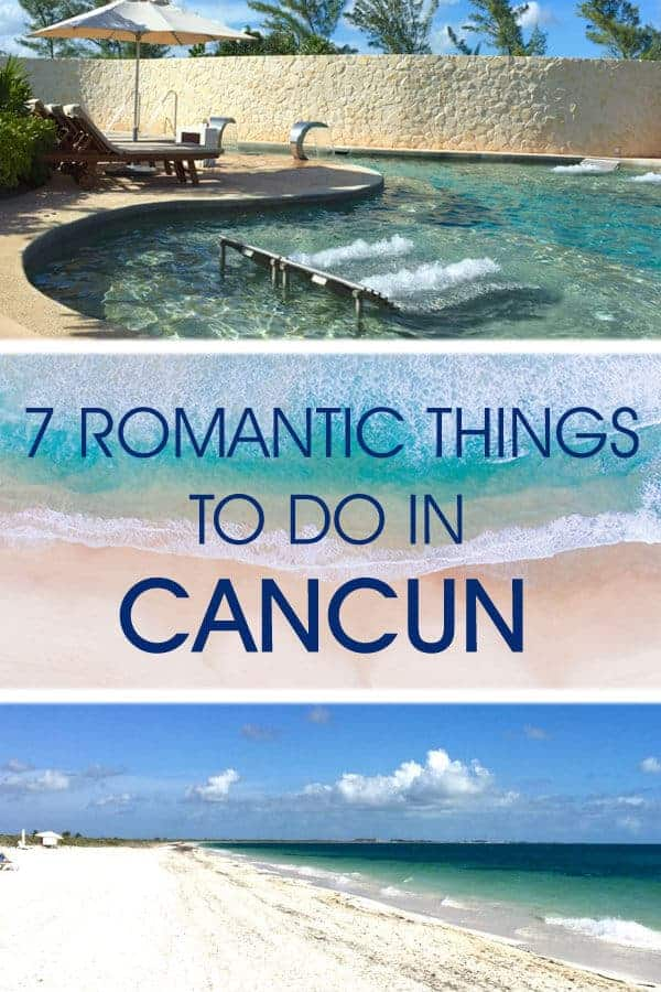 Romantic Things for Couples to do in Cancun #Mexico #ValentinesDay #Romance