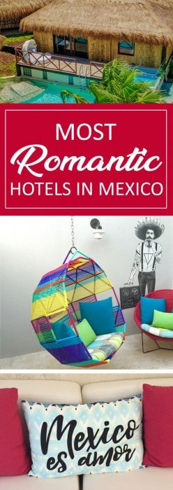 Most Romantic Hotels in Mexico