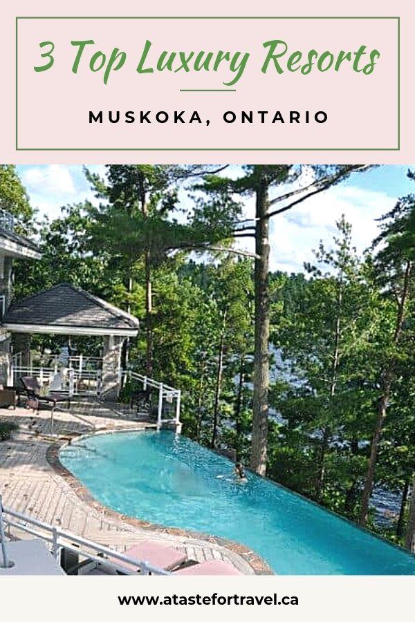 Top Luxury Resorts in Muskoka Ontario