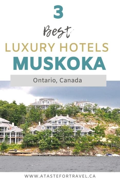 Best Luxury Hotels in Muskoka Ontario