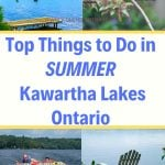Best things to do in Kawartha Lakes Ontario in the summer