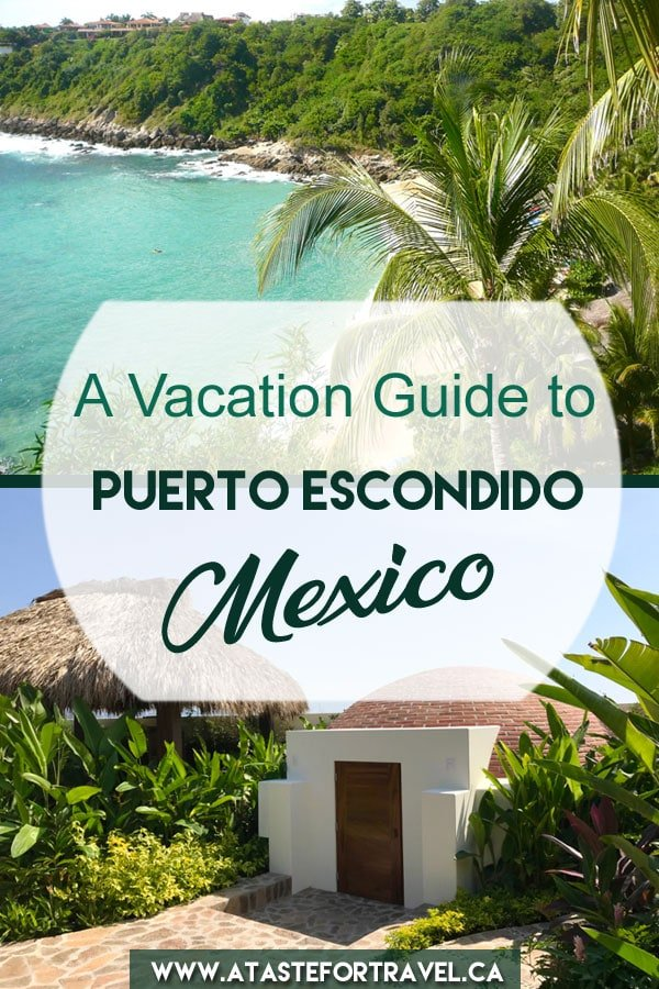 Count on this insiders travel guide to plan the best vacation in Puerto Escondido Mexico. Packed with travel tips and detailed information, you'll discover where to stay, the best beaches and restaurants, where to surf or study Spanish and more.#mexico