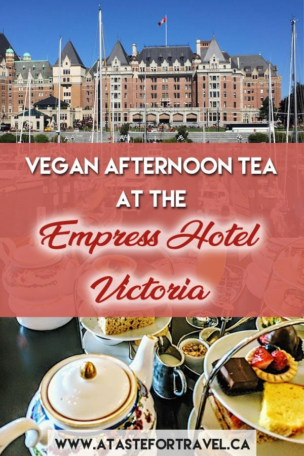 Enjoy a delicious vegan afternoon tea in Victoria BC at the luxurious Fairmont Empress Hotel