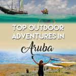 Looking for the best outdoor adventures in Aruba? Our guide offers tips, details and guidance on what not to miss on One Happy Island #Aruba #Caribbean