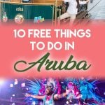 Free things to do and save money on your next cruise excursion or holiday in Aruba #Caribbean