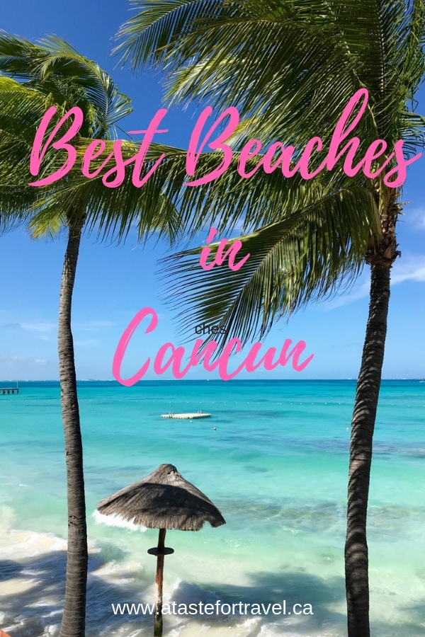 Looking for the best beach in Cancun for swimming? Want to avoid seaweed or a strong undertow? Here's a guide to the best beaches in Cancun's hotel zone for 2018 and early 2019. #Cancun #Mexico