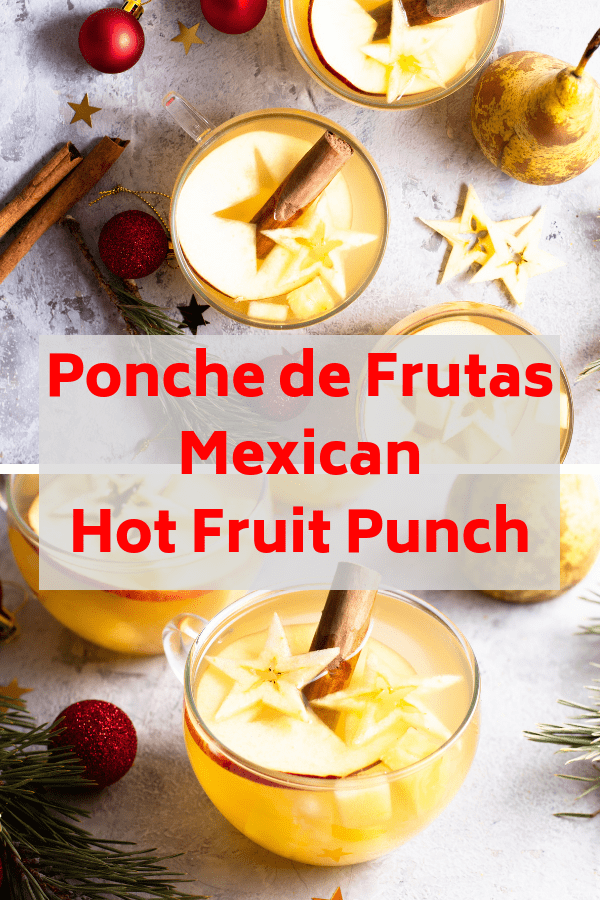 This easy recipe for ponche de frutas is a traditional hot fruit punch served at Christmas and on New Year's Eve in Mexico, Guatemala and Latin America. Add a splash of dark or white rum for a holiday party #navidad #holidaydrinks