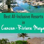 Best All-Inclusive Resorts in Cancun Riviera Maya