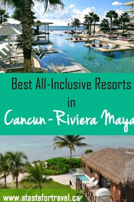 Two swimming pools with overlay text of best All-Inclusive Resorts in Cancun Riviera Maya