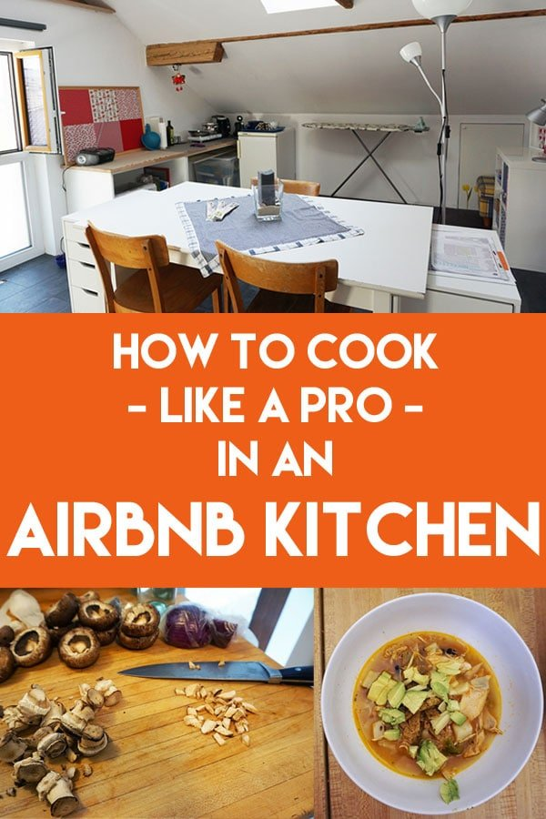 Love to cook and travel? While having your own kitchen at a vacation rental lets you live like a local and cook healthy meals, Airbnb essentials and standards vary widely.  Be prepared for the unexpected with these #travel tips #hacks #airbnb