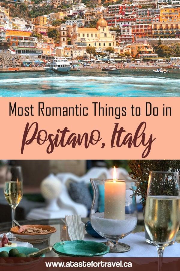Romantic Things to do in Positano Italy