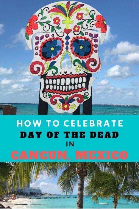 Day of the Dead in Cancun Mexico