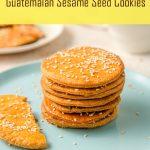 Champurradas Traditional Guatemalan Cookies