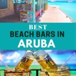 Best Beach Bars in Aruba collage.