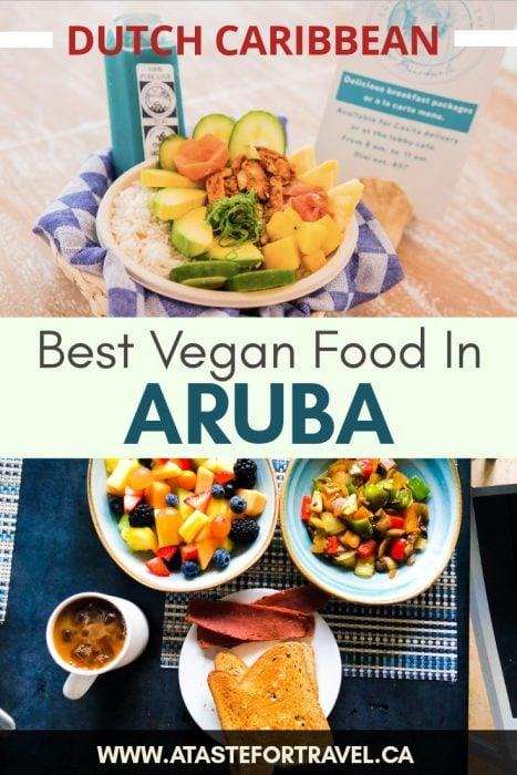Best vegan cuisine in Aruba