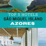 Crater lake and hotel with shutters with overlay text of best hotels in Sao Miguel, Azores.