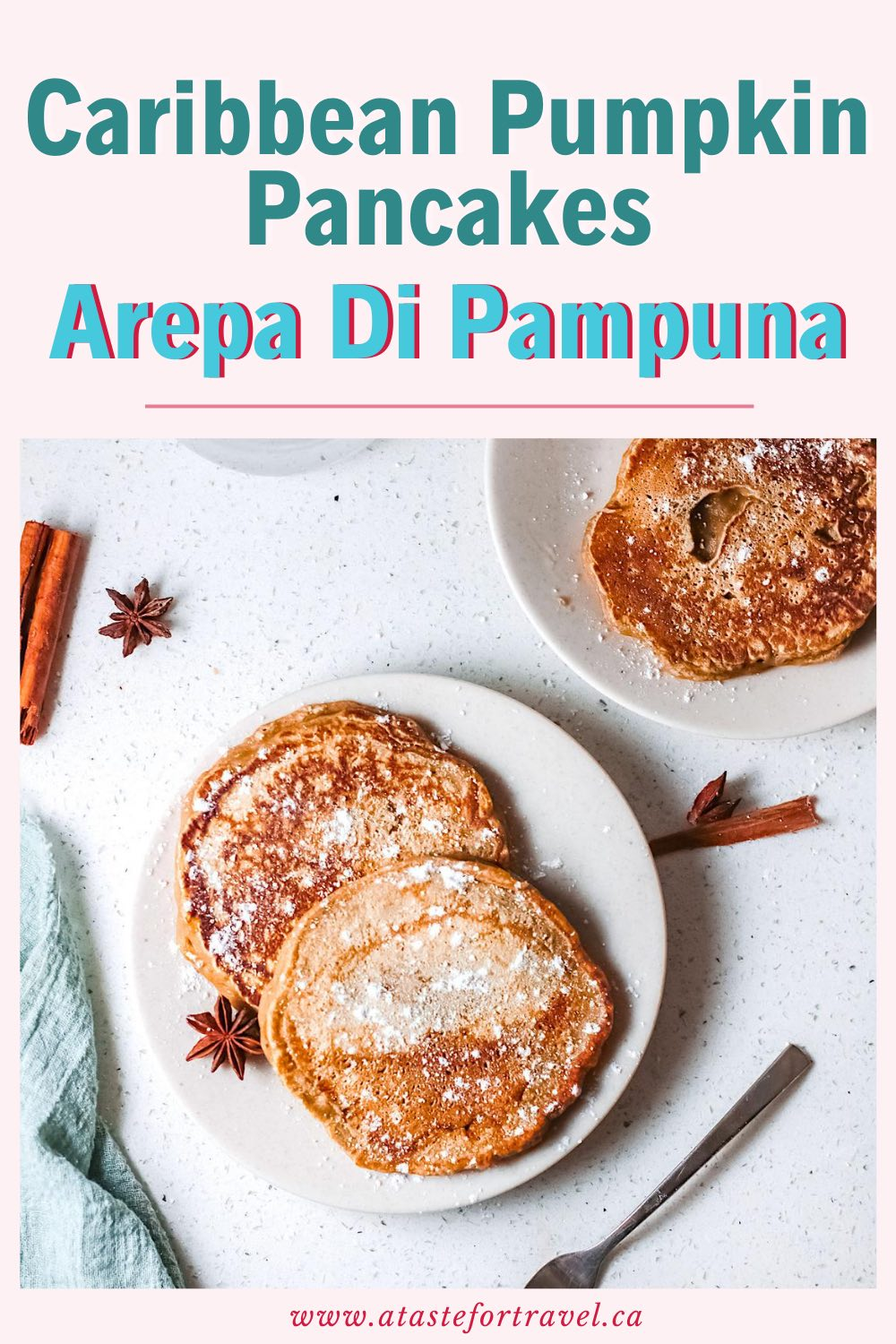 Pumpkin Pancakes or Arepa di Papoena with Pinterest Text Overlay.