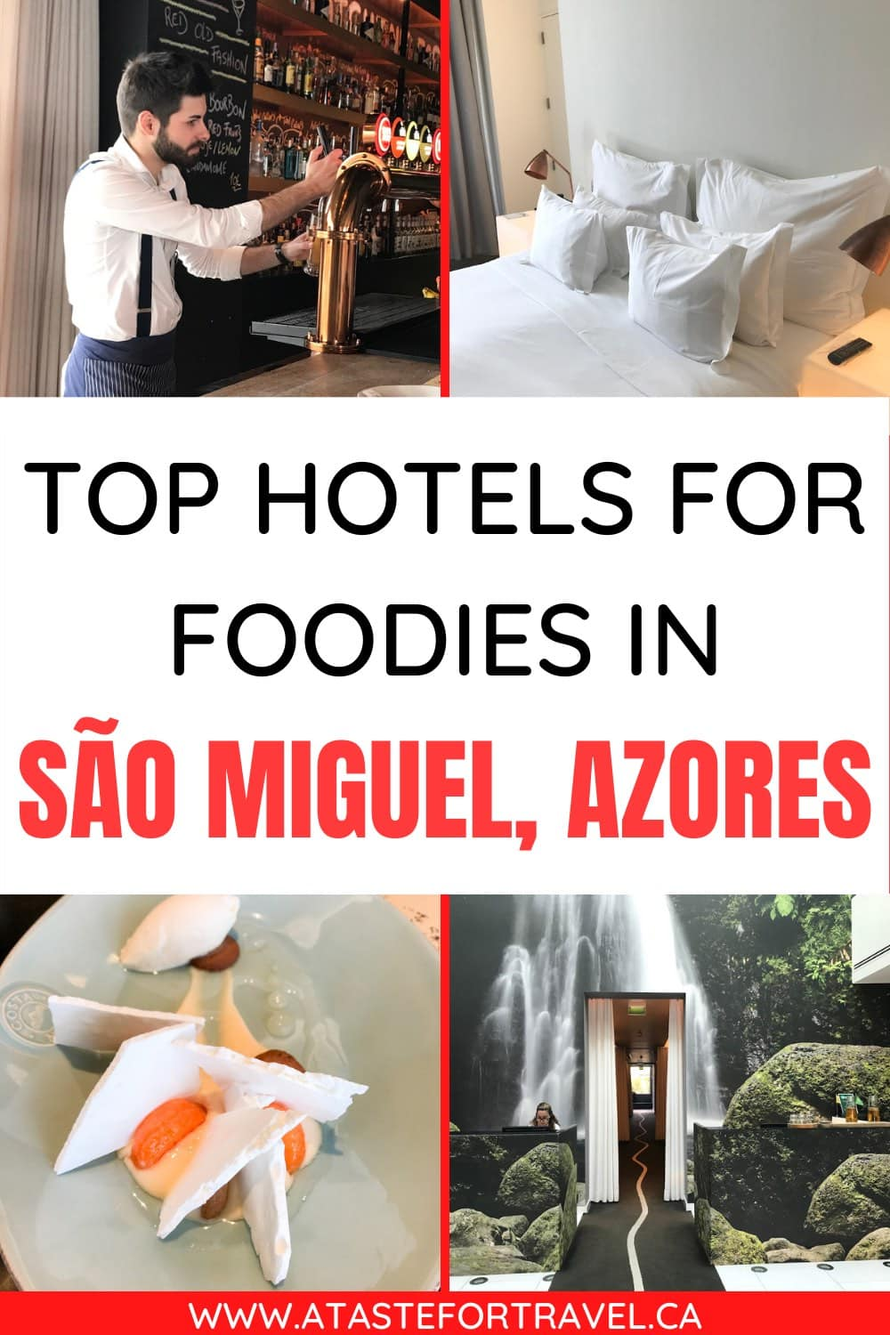 Collage of hotel and restaurant scenes with text overlay of top hotels in sao miguel for foodies. st
