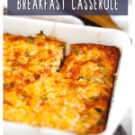 Poblano Pepper Breakfast Casserole with Pinterest text overlay.