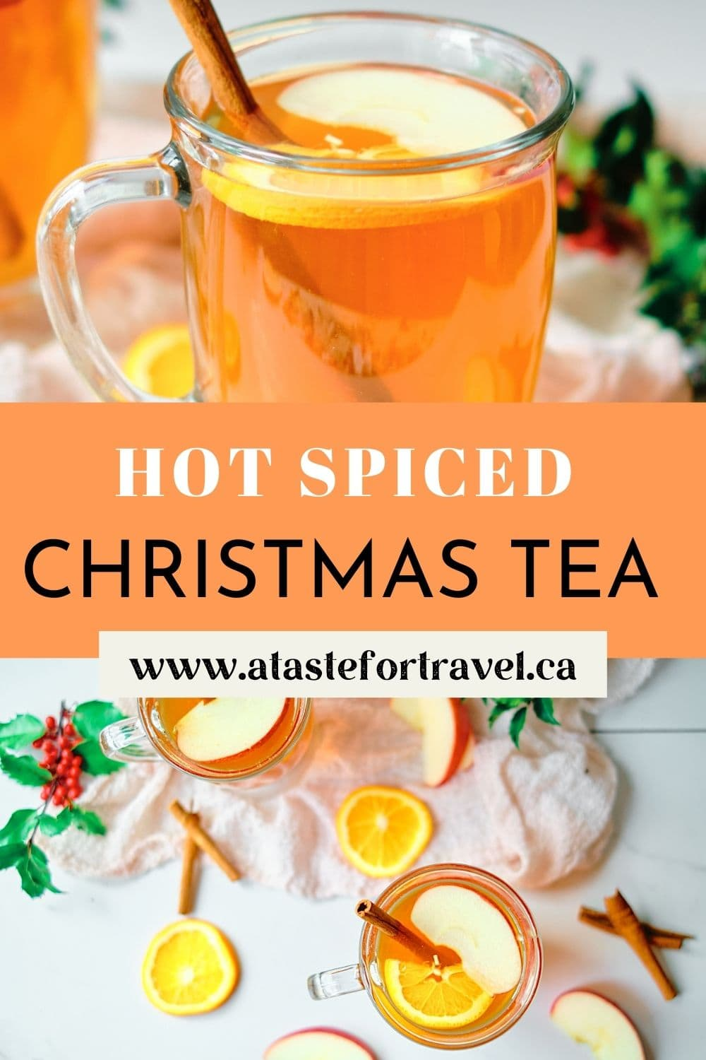 Collage of festive tea with Pinterest text overlay.