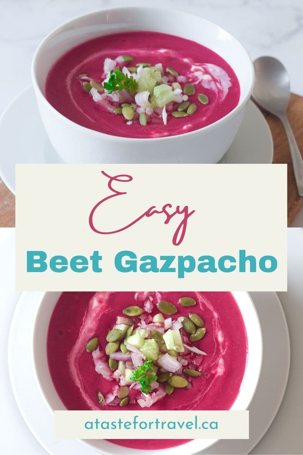 Collage of two photos of beet gazpacho in white bowls with text overlay.