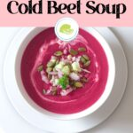 Pinterest image of Cold Beet Soup with text overlay.