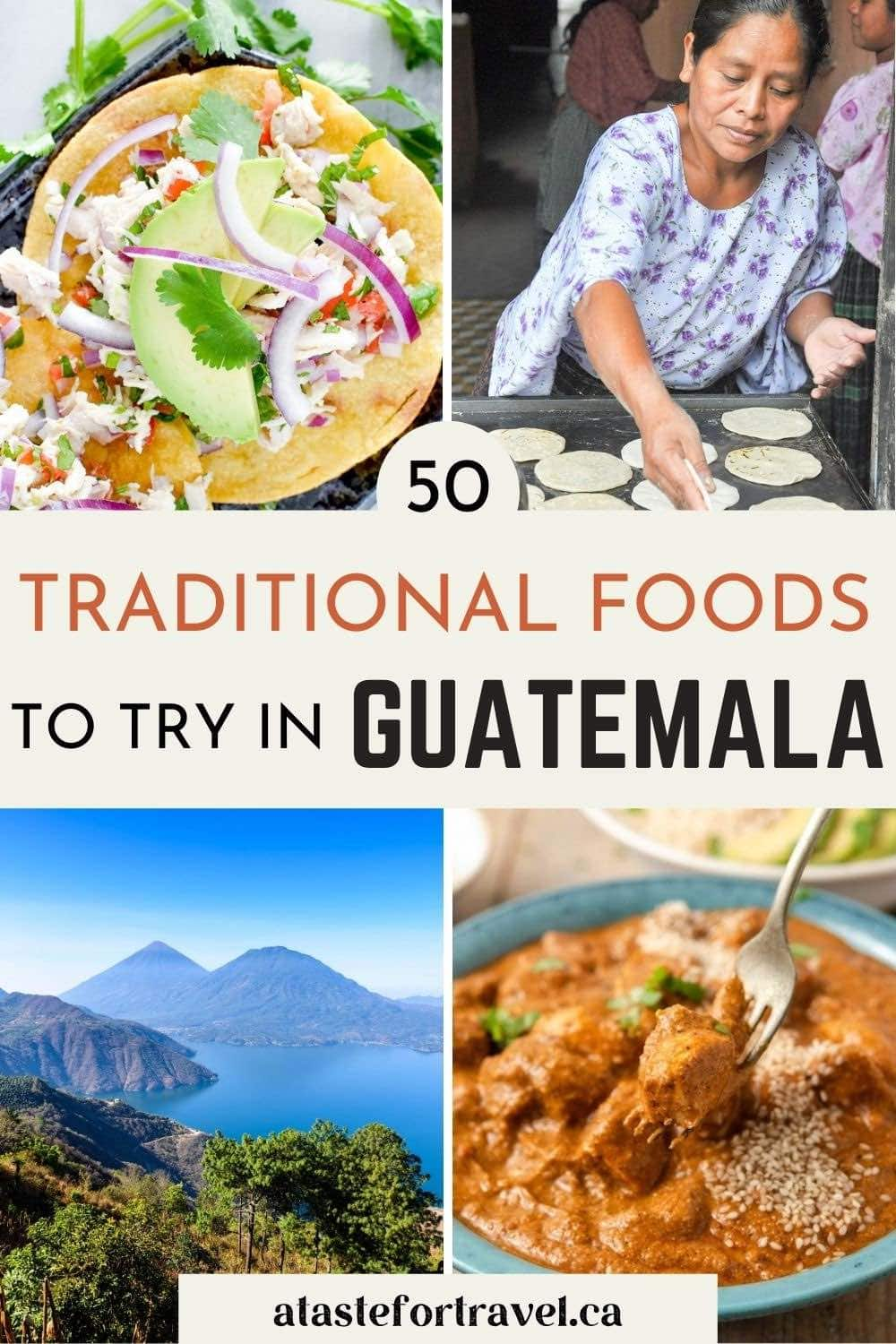 Traditional Guatemalan food collage with text overlay for Pinterest.