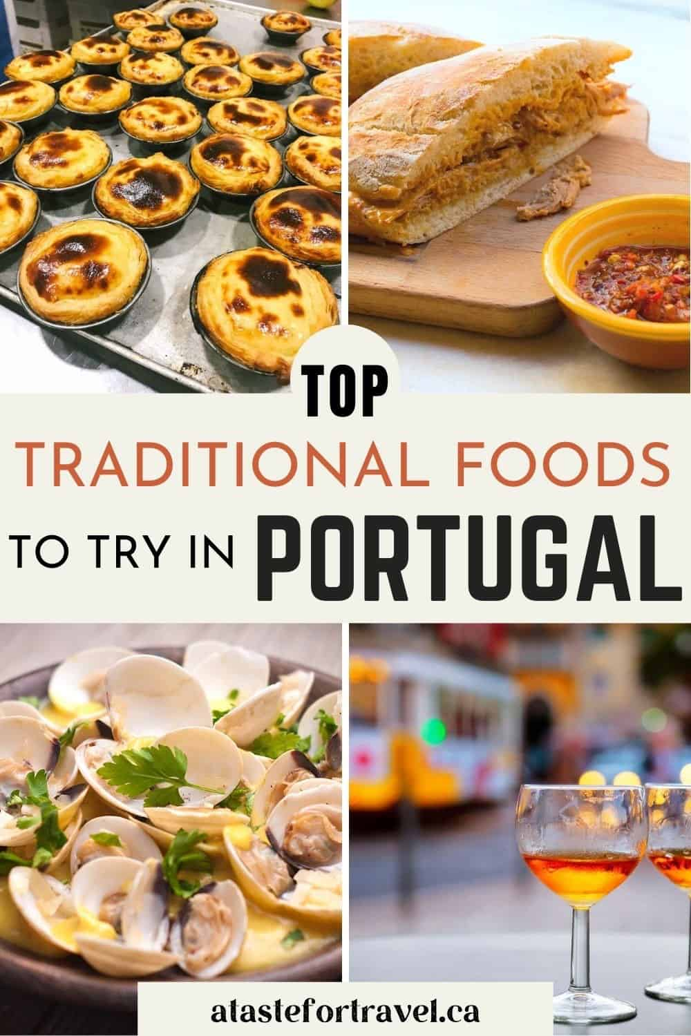 Collage of traditional Portuguese food and drink with text overlay for Pinterest.